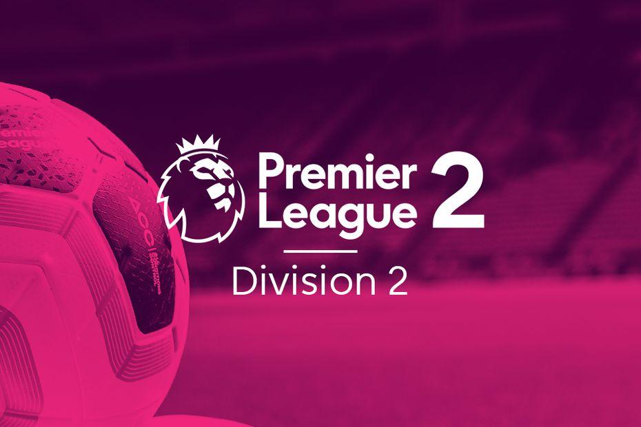 Premier League 2 Division 2 Table