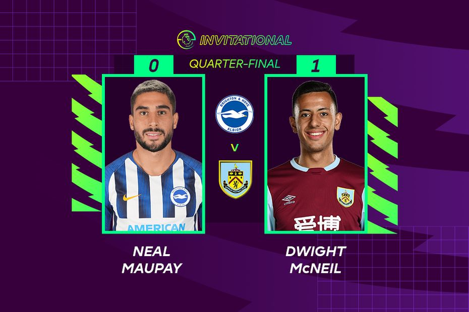 ePL Invitational: Neal Maupay 0-1 Dwight McNeil