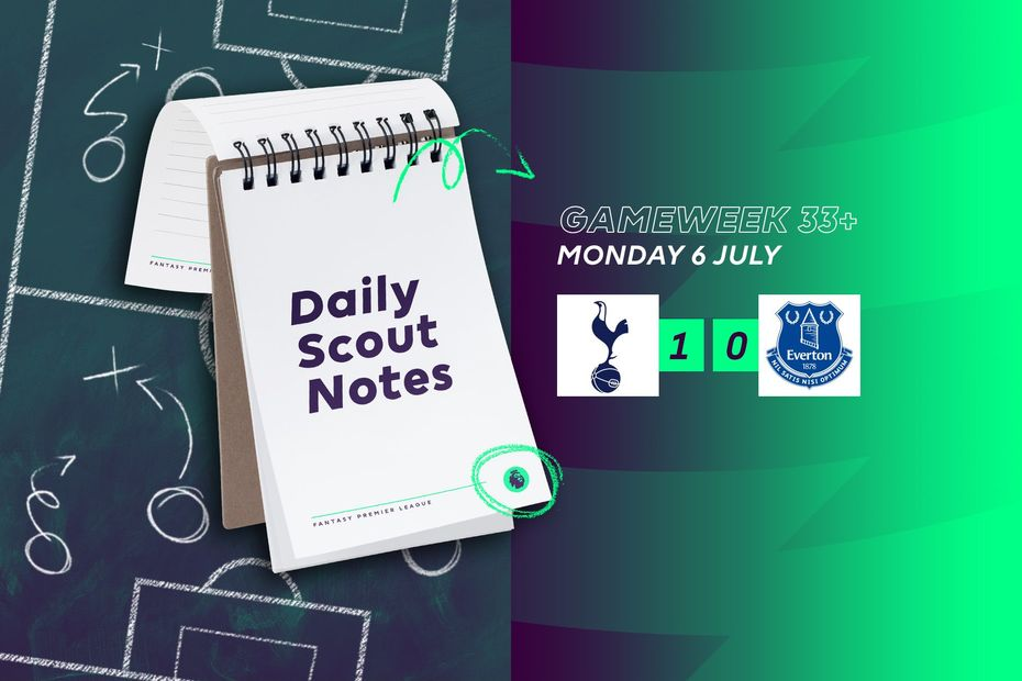 Scout Daily Notes, Monday 6 July