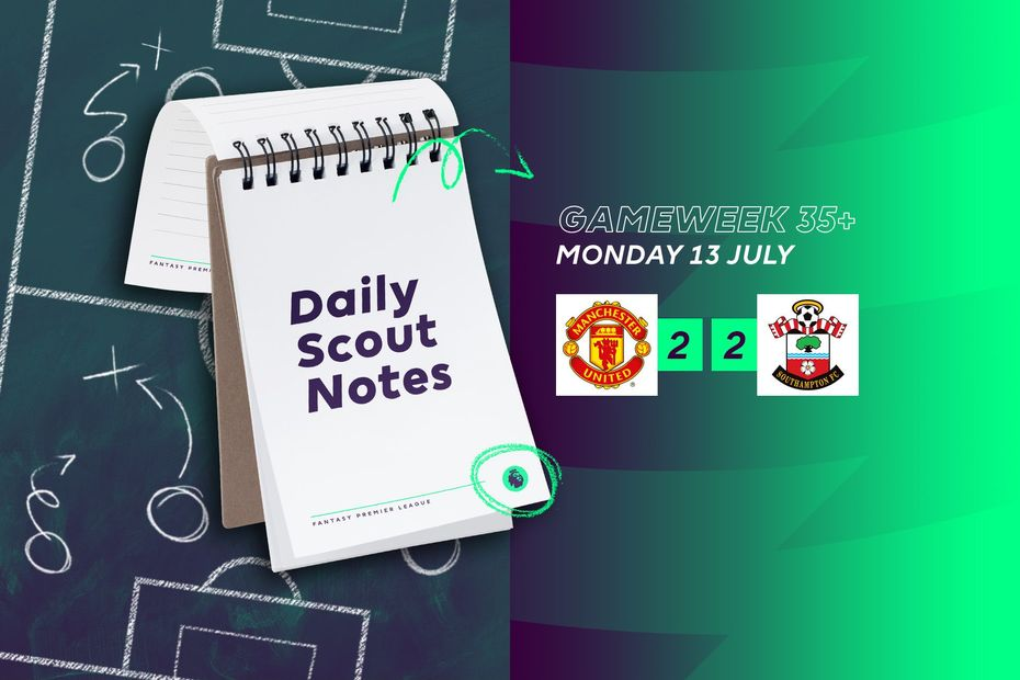 Daily Scout Notes, Mon 13 July