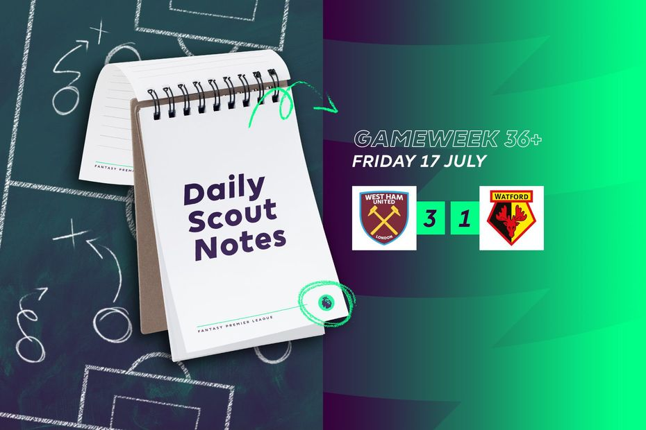 Daily Scout Notes, Friday 17 July