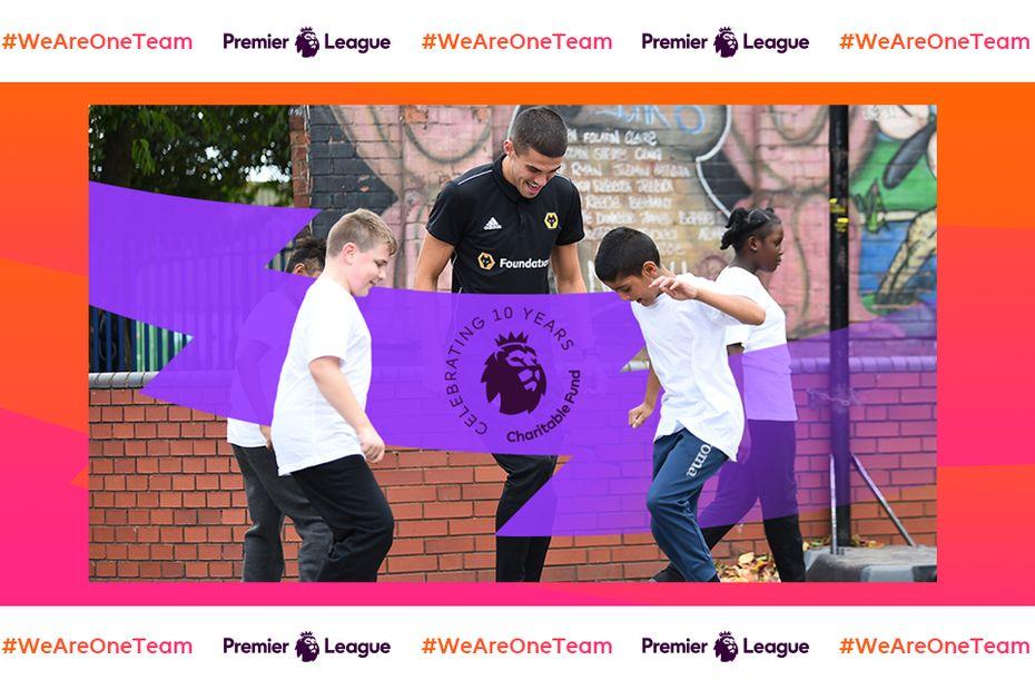 Premier League Charitable Fund - WAOT