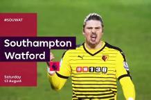 Southampton v Watford preview